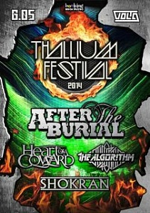 Thallium Festival 2014: After The Burial (US), Heart of a Coward (UK), The Algorithm (UK), Shokran (RU)